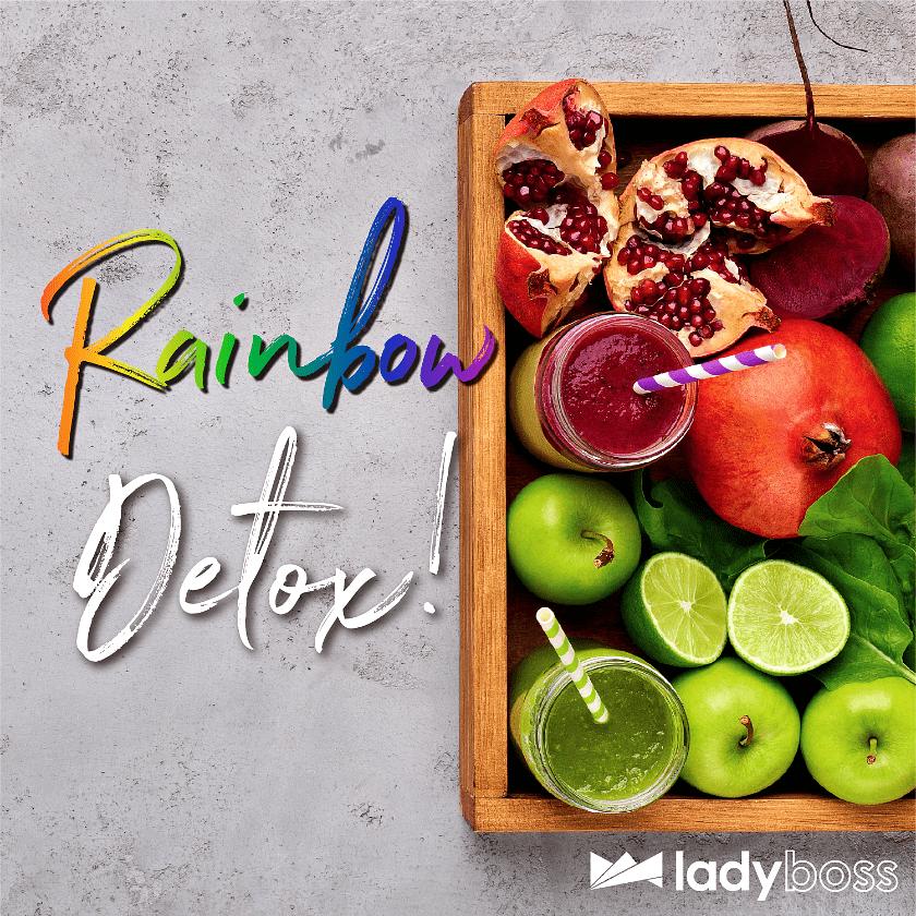 LadyBoss Rainbow Detox Master Plan